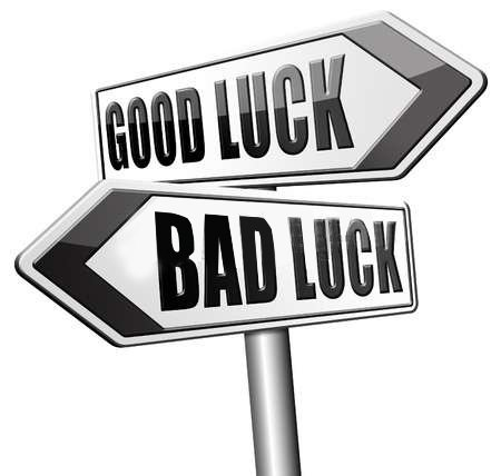 bad and good luck