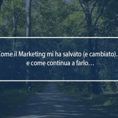 il marketing mi ha salvato