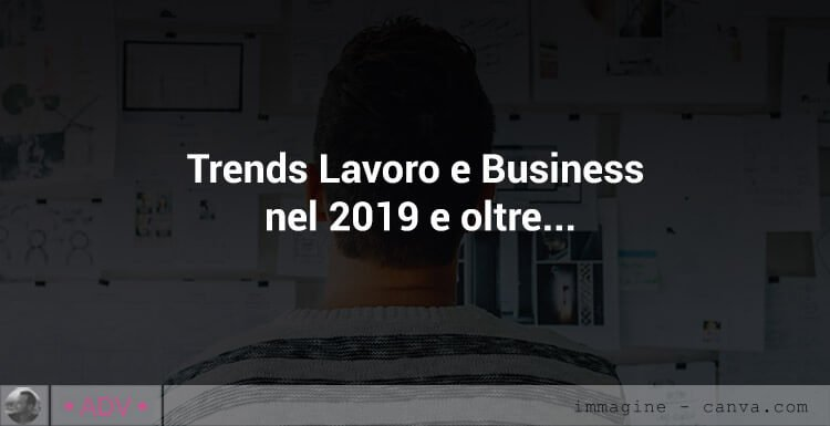 trends lavoro e business 2019 - 2020